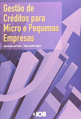 9788537913949: Gestao de Creditos Para Micros e Pequenas Empresas