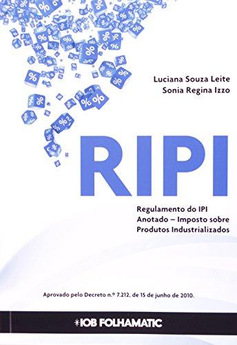 9788537917350: Ripi: Regulamento do Imposto Sobre Produtos Industrializados