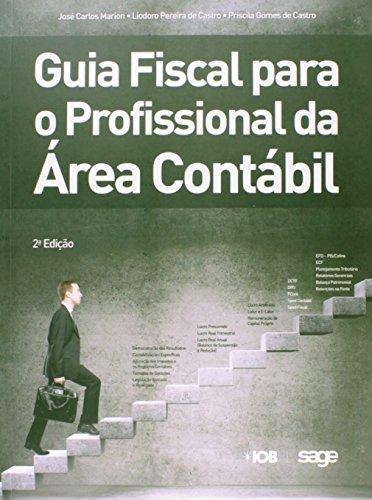 9788537921845: Guia Fiscal Para o Profissional da area Contabil