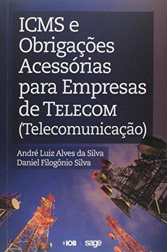 9788537923184: Icms e Obrigacoes Acessorias Para Empresas de Telecom ( Telecomunicacao )