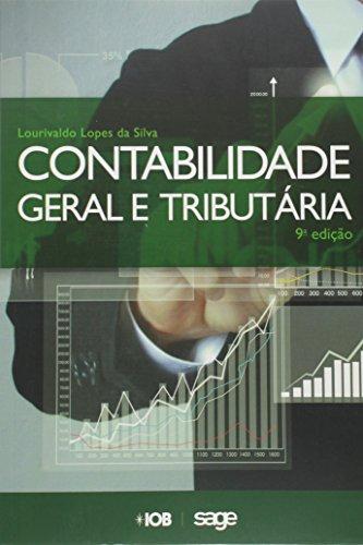 9788537923863: Contabilidade Geral e Tributaria
