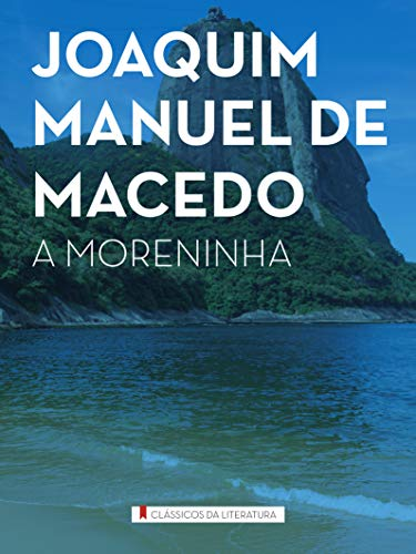 9788538006657: A Moreninha - Coleção Literatura Brasileira (Em Portuguese do Brasil)
