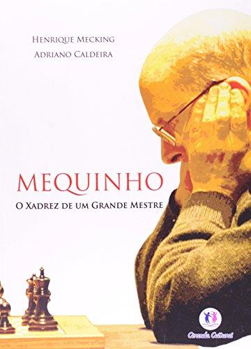 9788538018209: Mequinho. O Xadrez De Um Grande Mestre (Em Portuguese do Brasil)