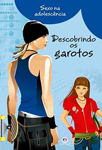 9788538026938: Descobrindo os Garotos - Colecao Sexo na Adolescencia