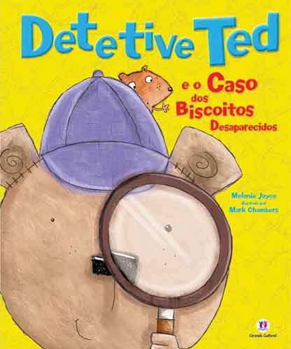 9788538030928: Detetive Ted e o Misterioso Caso dos Biscoitos Desaparecidos (Em Portuguese do Brasil)