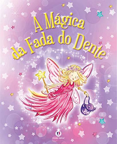 9788538037392: A Mágica da Fada do Dente (Em Portuguese do Brasil)