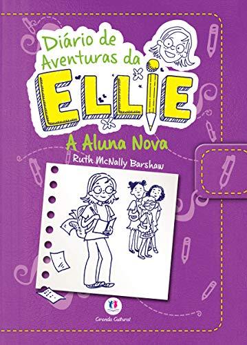 9788538055273: Diario de Aventuras da Ellie: A Aluna Nova