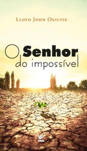 9788538301288: Senhor do Impossivel, O