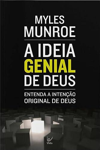 9788538302230: A Ideia Genial De Deus Entenda a Intencao Original De Deus PORTUGUESE