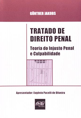 9788538400097: Tratado de Direito Penal: Teoria do Injusto Penal e Culpabilidade