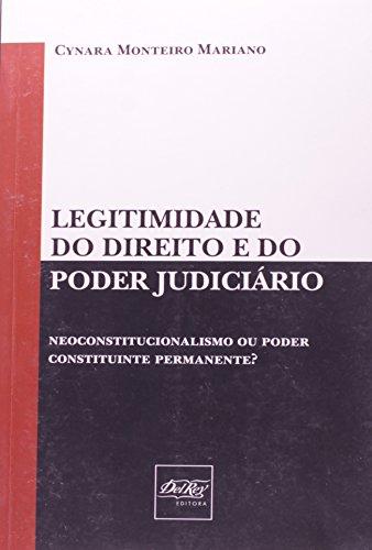 9788538401285: Legitimidade do Direito e do Poder Judiciario
