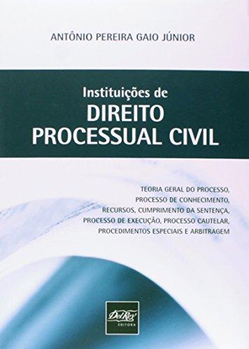 9788538401506: Instituicoes de Direito Processual Civil