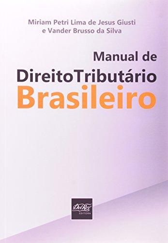 9788538401605: Manual de Direito Tributario Brasileiro