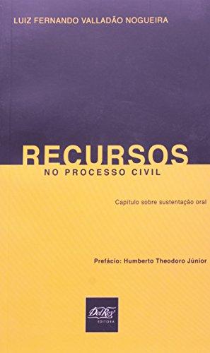 9788538402336: Recursos no Processo Civil