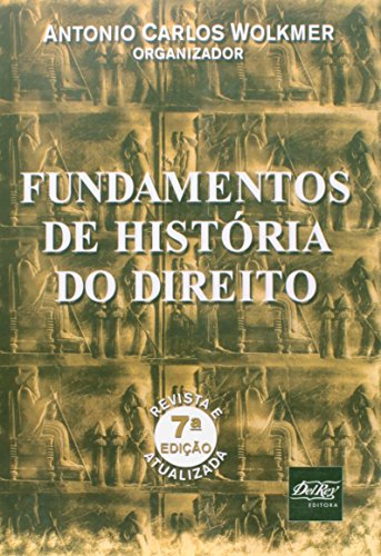 9788538402527: Fundamentos De História Do Direito (Em Portuguese do Brasil)