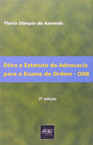 9788538402558: etica e Estatuto da Advocacia Para o Exame de Ordem - O A B