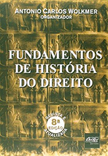 9788538403616: Fundamentos De História Do Direito (Em Portuguese do Brasil)