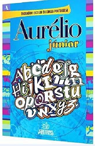 DICIONARIO AURELIO JUNIOR - 02 ED (Paperback): BUARQUE DE HOLANDA