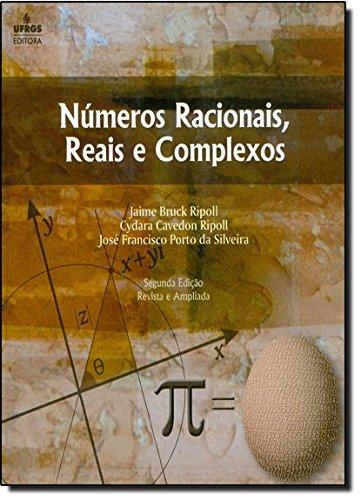 9788538601289: Nœmeros Racionais, Reais e Complexos