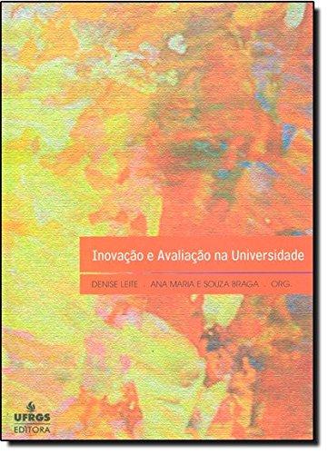 9788538601463: Inovacao e Avaliacao na Universidade