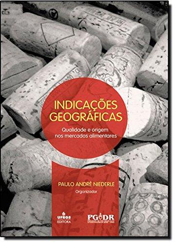 9788538602163: Indicacoes Geograficas: Qualidade e Origem nos Mercados Alimentares
