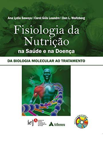 9788538803881: Fisiologia da Nutrição na Saúde e na Doença da Biologia Molecular ao Tratamento (Em Portuguese do Brasil)