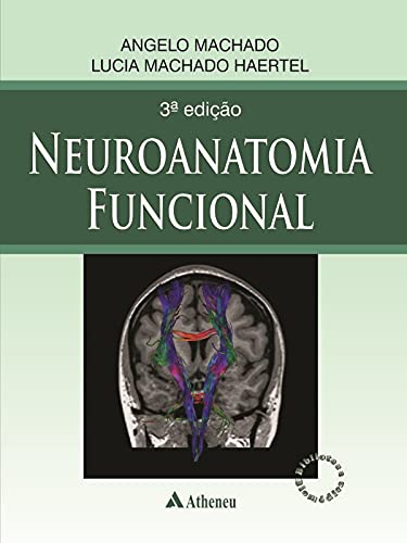 9788538804574: Neuroanatomia Funcional (Em Portuguese do Brasil)