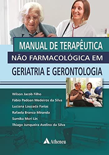 9788538805090: Manual de Terapêutica não Farmacológica em Geriatria e Gerontologia (Em Portuguese do Brasil)