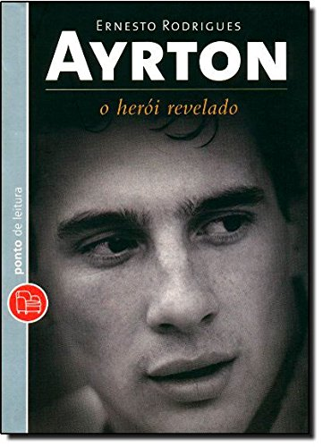 9788539000036: Ayrton, O Heroi Revelado - Edicao de Bolso (Em Portugues do Brasil)