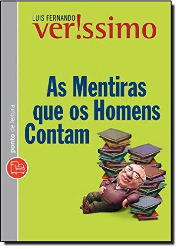 9788539000739: As Mentiras Que Os Homens Contam - Ponto De Leitura - Portugues Do Brasil