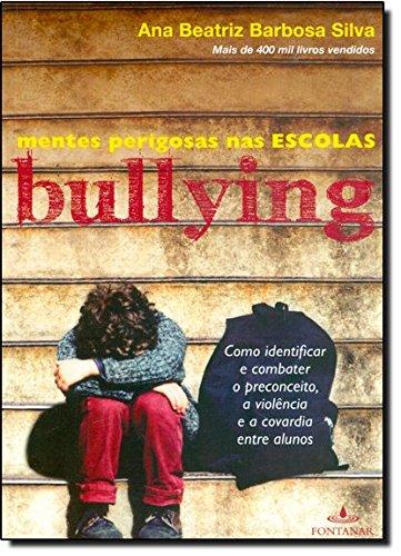 9788539001439: Bullying Mentes Perigosas nas Escolas