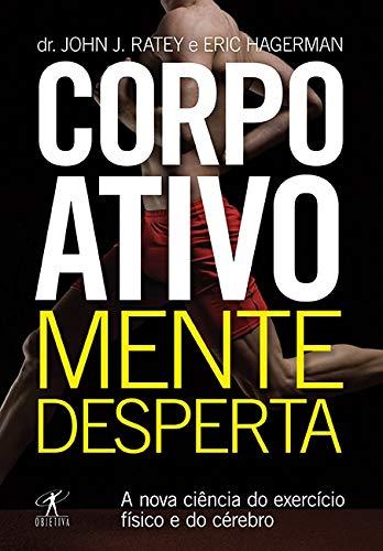 9788539003204: Corpo Ativo, Mente Desperta (Em Portugues do Brasil)