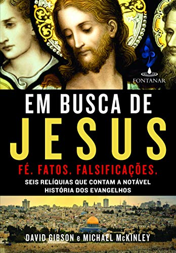 Em Busca de Jesus - Seis Rel?quias: David Gibson