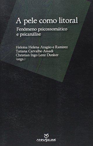 9788539102198: A Pele Como Litoral. Fenômeno Psicossomático e Psicanálise (Em Portuguese do Brasil)