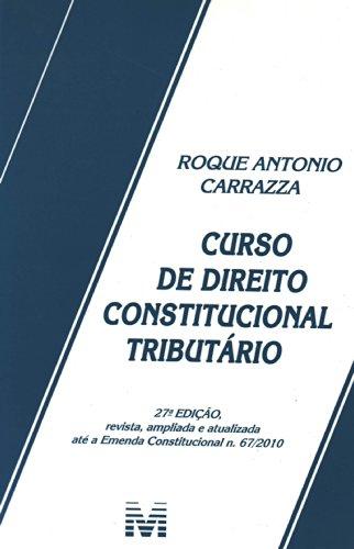 9788539200634: Curso De Direito Constitucional Tributário (Em Portuguese do Brasil)