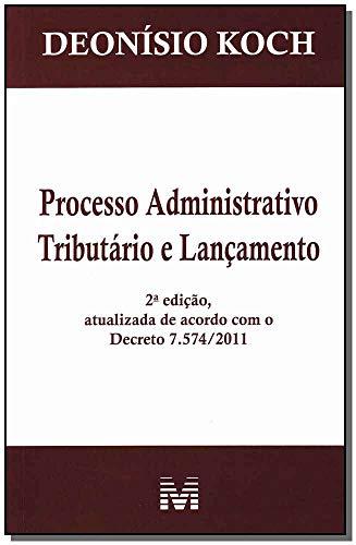 9788539201198: Processo Administrativo Tributario E Lancamento