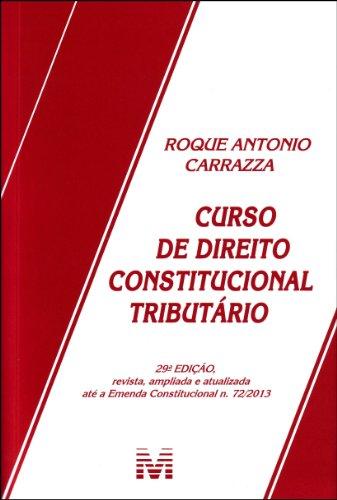 9788539201860: Curso de Direito Constitucional Tributário (Em Portuguese do Brasil)