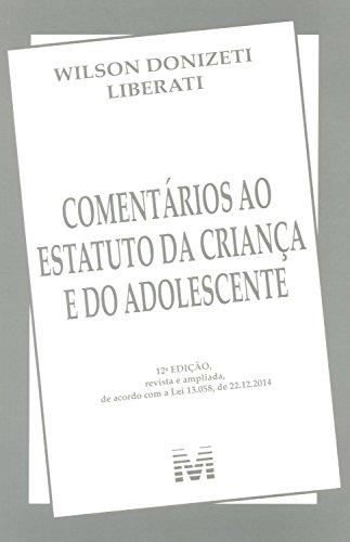 9788539202652: Comentarios ao Estatuto da Crianca e Adolescente