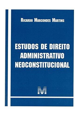 9788539202669: Estudos de Direito Administrativo Neoconstitucional