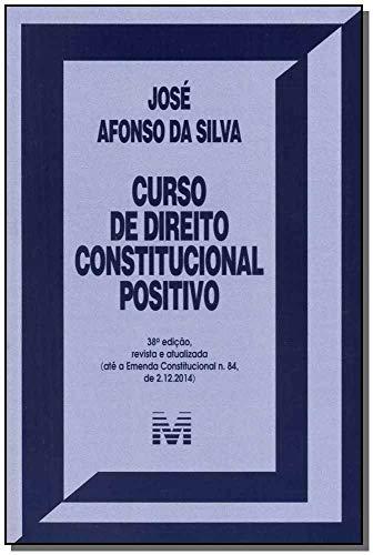 9788539202744: Curso de Direito Constitucional Positivo - Edicao Revista e Atualizada ( Ate Emenda Constitucional N84 de 2-12-2014 )