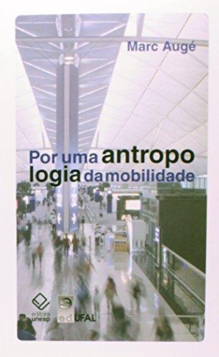 9788539300594: Por Uma Antropologia da Mobilidade (Em Portuguese do Brasil)