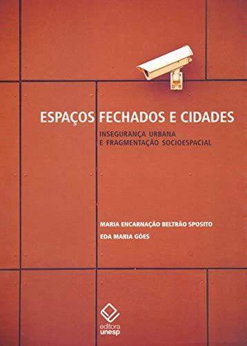 9788539304929: Espaços Fechados e Cidades (Em Portuguese do Brasil)