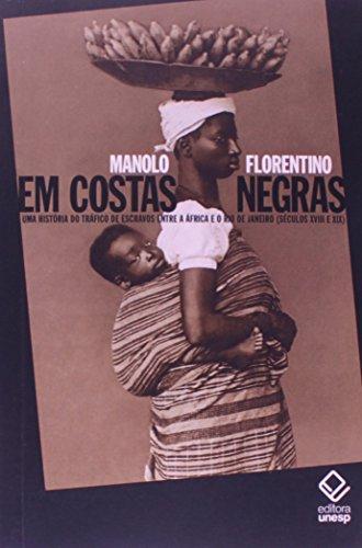 9788539305575: Em Costas Negras: Uma Historia do Trafico Negreiro de Escravos Entre a africa e o Rio de Janeiro ( Seculos Xviii e Xix )