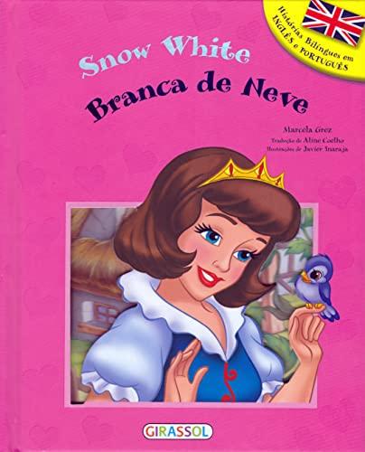 Branca de Neve - Volume 3. Coleção Histórias Bilíngues
