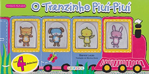 9788539414093: Amigos Felpudos. Trenzinho Piui Piui (Em Portuguese do Brasil)