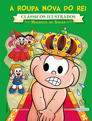 9788539418817: A Roupa Nova do Rei - Coleção Turma da Monica Novo Clássicos Ilustrados (Em Portuguese do Brasil)