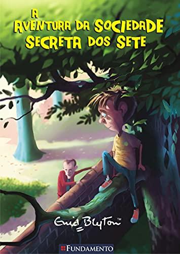 9788539500352: A Aventura Da Sociedade Secreta Dos Sete (Em Portuguese do Brasil)