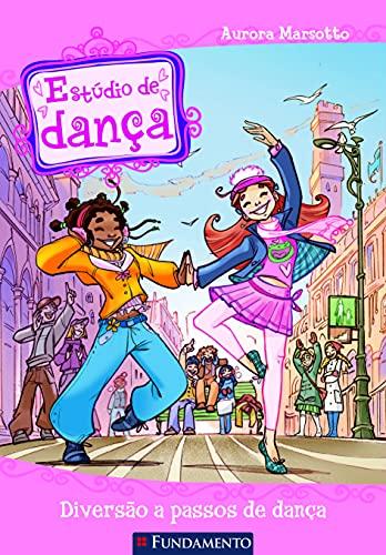 9788539501625: Estúdio de Dança. Diversão a Passos de Dança (Em Portuguese do Brasil)