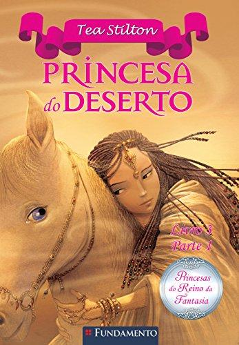 9788539502158: Princesas do Reino da Fantasia. Princesa do Deserto 1