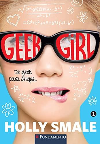 9788539503292: De Geek Para Chique - Volume 1. Coleção Geek Girl (Em Portuguese do Brasil)